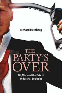 """The Party's Over"" by Richard Heinberg"